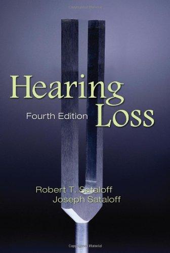 Hearing Loss, Fourth Edition