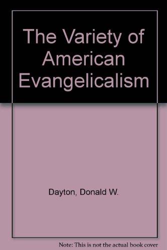 The Variety of American Evangelicalism