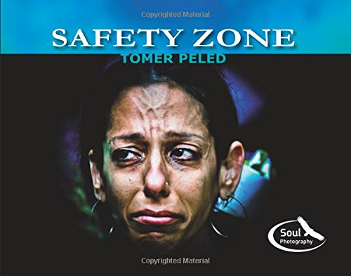 Safety Zone (Soul Photography) (Volume 2)