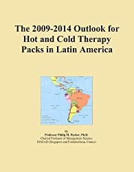 The 2009-2014 Outlook for Hot and Cold Therapy Packs in Latin America
