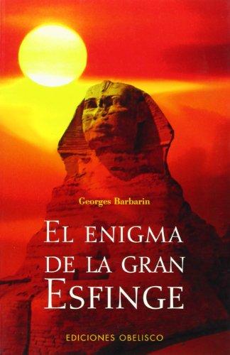 El enigma de la gran esfinge (ESTUDIOS Y DOCUMENTOS)