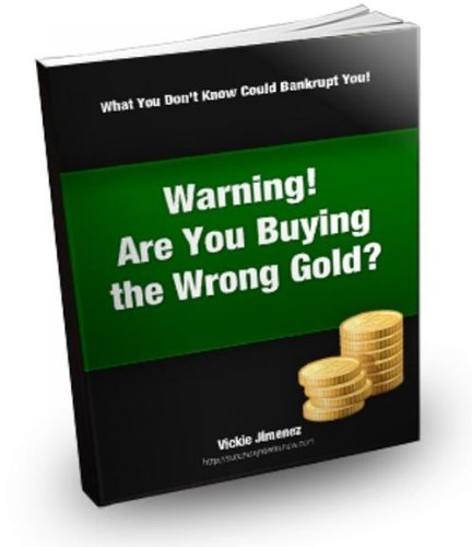 Warning! Are You Buying the Wrong Gold?