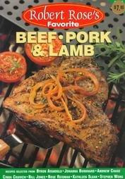 Beef, Pork and Lamb (Robert Rose's Favorite), Robert Rose, Robert Rose Inc