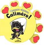 echange, troc Nino Pagot, Toni Pagot, Ignazio Colnaghi - Bonne chance Caliméro !