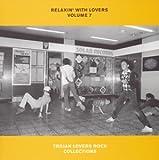 リラクシン・ウィズ・ラヴァーズ Vol.7~トロージャン・ラヴァーズ・ロック・コレクションズ