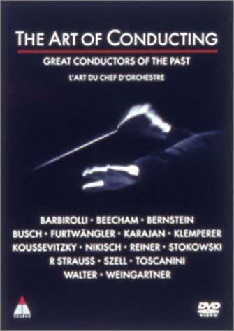 アート・オブ・コンダクティング-今世紀の偉大な名指揮者たち- [DVD]
