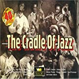 echange, troc Various Artists - Cradle of Jazz