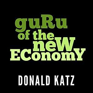 Guru of the New Economy Audiobook