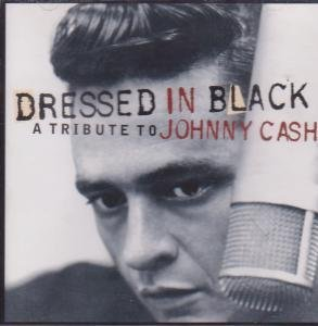 Various - Dressed To Kill - Johnny Cash Tribute By Various Artists - Zortam Music