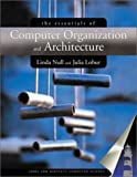 The Essentials of Computer Organization and Architecture