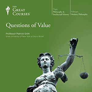 Questions of Value | [The Great Courses]