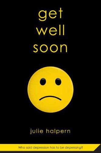 Get Well Soon by Julie Helpern