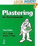 Plastering: An Encyclopaedia