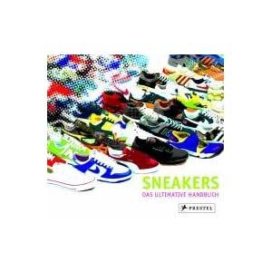 Sneakers: Das ultimative Handbuch