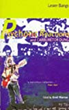 Psychotic Reactions and Carburettor Dung (1852425326) by LESTER BANGS