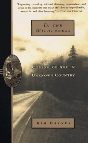 In the Wilderness: Coming of Age in Unknown Country