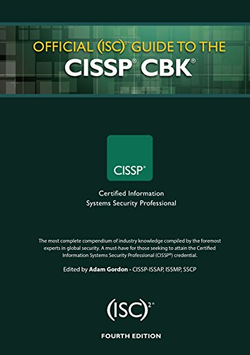 The ISC2 Guide to the CISSP CBK Fourth Edition