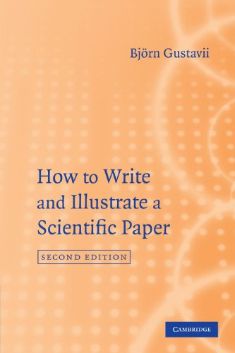 How to Write and Illustrate a Scientific Paper (How to...
