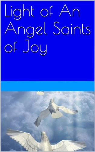 Light of An Angel Saints of Joy