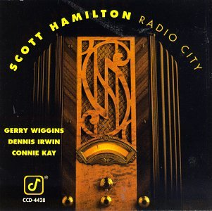 Radio City by Scott Hamilton and Gerry Wiggins