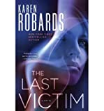 img - for Last Victim by Robards, Karen [Hardcover] book / textbook / text book