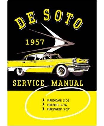 1957 Desoto Adventurer - Firedome - Fireflite Factory Shop Service Manual