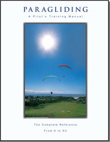 Paragliding - A Pilot's Training Manual