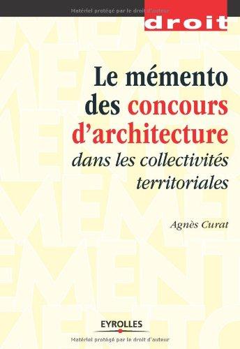 Mémento des concours d'architecture: dans les collectivités territoriales