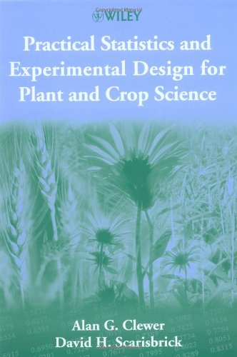 Practical Statistics and Experimental Design for Plant...