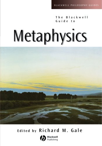 Richard Gale, ed., The Blackwell Guide to Metaphysics