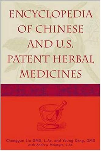 Encyclopedia of Chinese and U.S. Patent Herbal Medicines written by C. L. Liu
