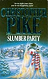 Slumber Party (0340529253) by Christopher Pike