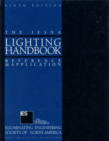 Read Online IESNA Lighting Handbook By Illuminating