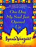 One Day My Soul Just Opened Up 40 days and 40 nights toward spiritual strength and personal growth 1998 hardback (0684841347) by Iyanla Vanzant