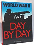 img - for WORLD WAR II DAY BY DAY book / textbook / text book
