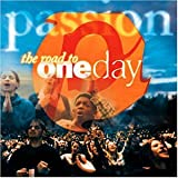 Passion: Road to One Day ~ Passion Worship Band