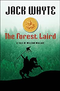 The Forest Laird (Guardians Trilogy, Book 1) by Jack Whyte