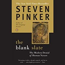 The Blank Slate: The Modern Denial of Human Nature (       UNABRIDGED) by Steven Pinker Narrated by Victor Bevine