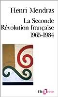 La Seconde Révolution française, 1965-1984