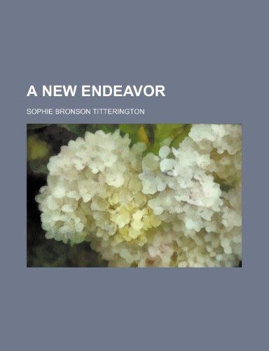 A New Endeavor