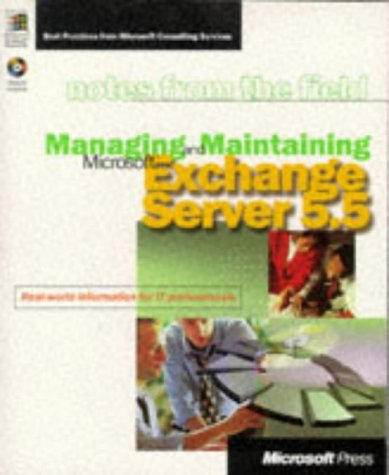 Managing and Maintaining Microsoft Exchange Server 5.5