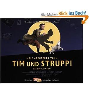 Die abenteuer von tim und struppi das buch zum film for Tim malzer die kuche buch