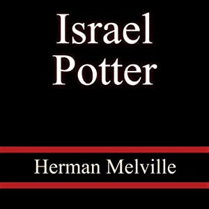 Israel Potter Audiobook