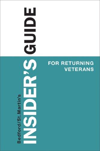 Insider's Guide for Returning Veterans (Bedford/St. Martin's Insider's Guide To...)