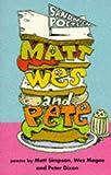 Matt, Wes 'n' Pete (Sandwich Poets) (0330338757) by Simpson, Matt