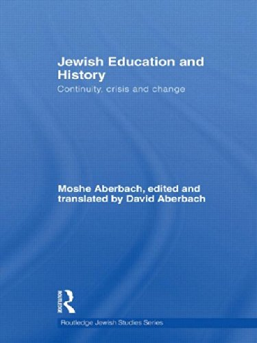Jewish Education and History: Continuity, crisis and change (Routledge Jewish Studies Series)