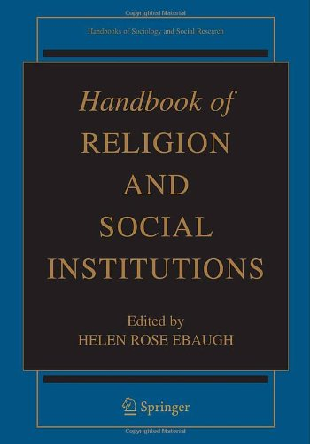 Handbook of Religion and Social Institutions (Handbooks of Sociology and Social Research)
