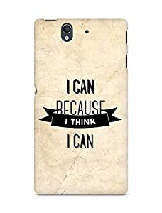 Amez I Can because I Think Back Cover For Sony Xperia Z