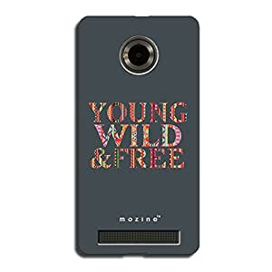 Mozine Young Wild Free printed mobile back cover for YU Yuphoria
