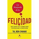 La busqueda de la felicidad (Spanish Edition)